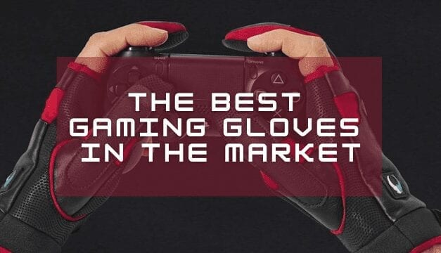 5 best Gaming gloves You easily overlooked